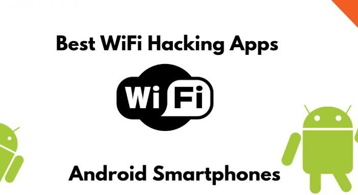 10 Best WiFi Hacker Apps For Android Without Root