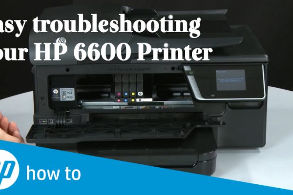 Easy troubleshooting your HP 6600 Printer