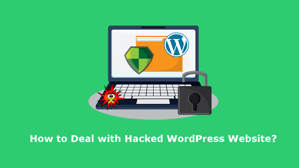How to Deal with Hacked WordPress Website? Fix it Within Minutes