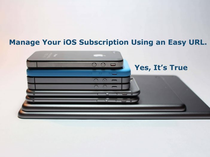 Manage Your iOS Subscription Using an Easy URL. Yes, It's True