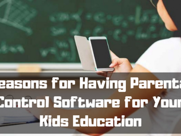 Reasons-for-Having-Parental-Control-Software-for-Your-Kids-Education