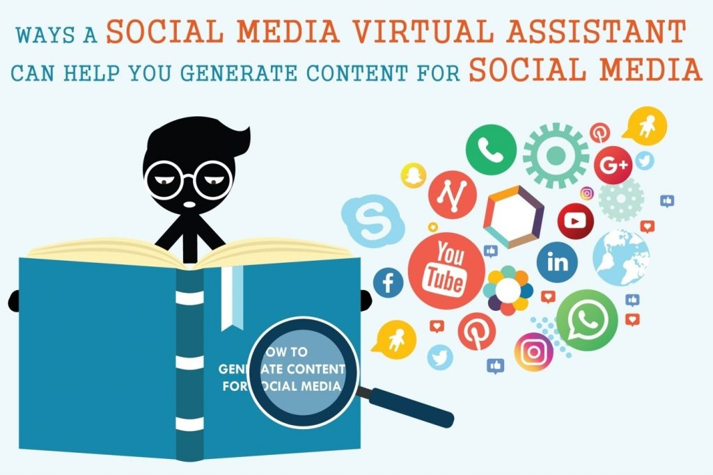 Ways A Social Media Virtual Assistant Can Help You Generate Content For Social Media
