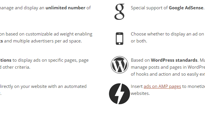 What is WordPress Advanced Ads Plugin? It's a free WP plugin (Pro Option is also there) available at the WordPress official website,WordPress.org. It works well with the big ad networks like Amazon, AdSense,buysellads, etc. it is widely used to manage the ads either direct ad sales or affiliate offers.